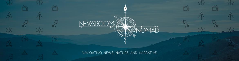 Newsroom Nomad